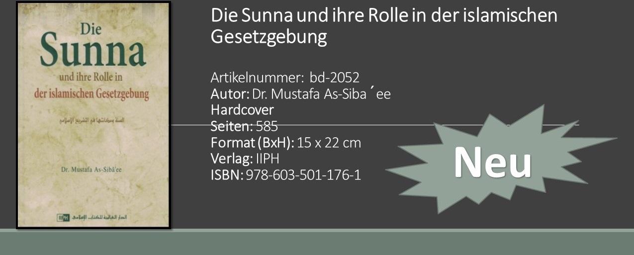 Die Sunna und ihre Rolle in der islamischen G
